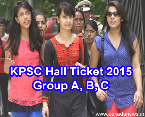 KPSC Group A B C Exam Hall Ticket 2015 Download, KPSC Group A, B, C Exam will be conducted on, Karnataka Public Service Commission Hall Ticket 2015, KPSC Junior Assistant Group A B C Admit Card Slip 2015 issued on the official portal www.kpsc.kar.nic.in