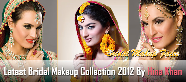 Latest Bridal Makeup Collection 2012 By Hina Khan