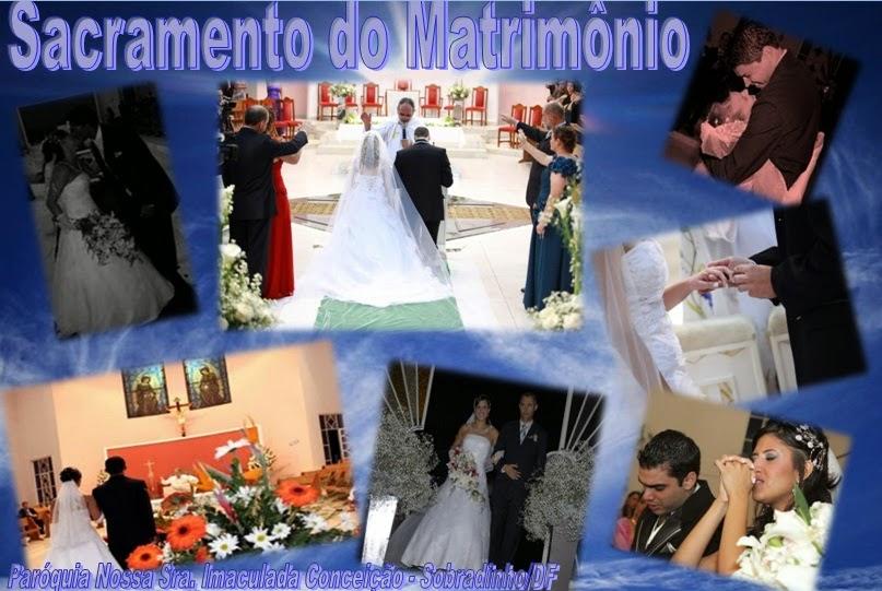 Sacramento Do Matrimonio Na Bíblia : Paróquia nossa senhora da imaculada conceição sobradinho