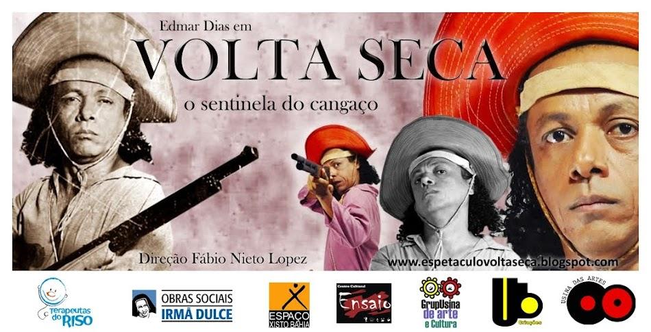 VOLTA SECA - O sentinela do cangaço