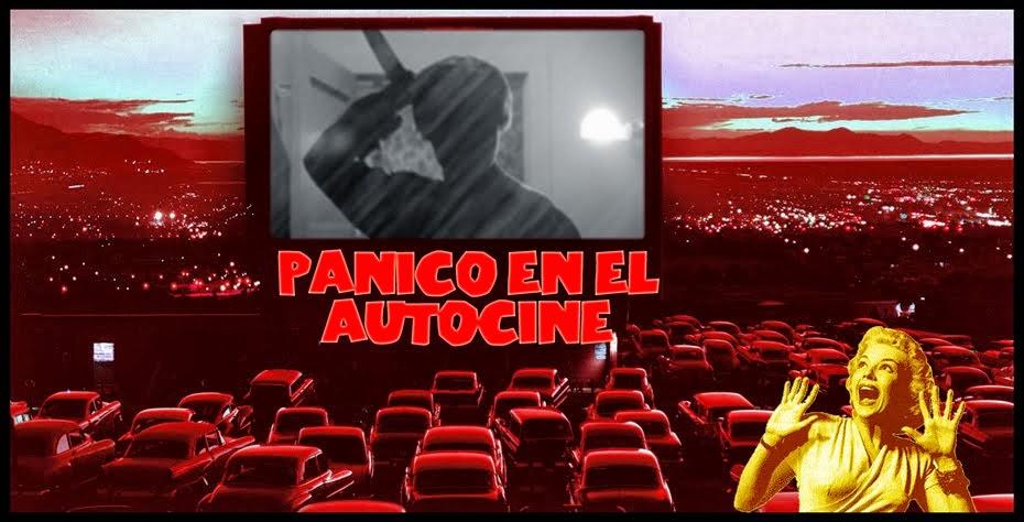 PANICO EN EL AUTOCINE