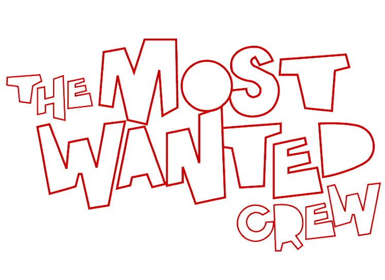 The Most Wanted Crew : Behind The Hype