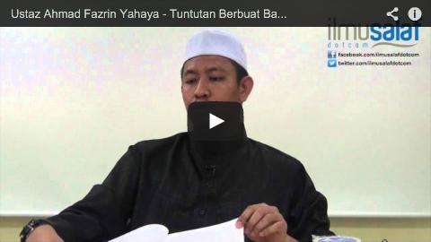 Ustaz Ahmad Fazrin Yahaya – Tuntutan Berbuat Baik Juga kepada Selain Ibu Bapa