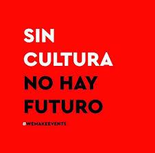 Sin cultura no hay futuro