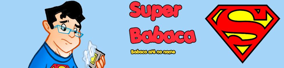 Super Babaca