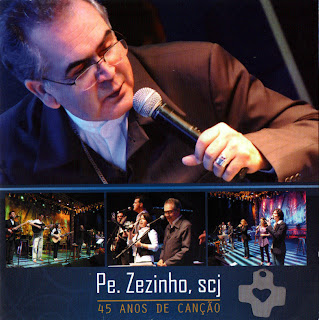 Pe. Zezinho scj   45 Anos De Canção   2011