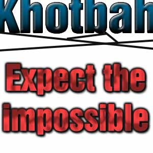 Khotbah Kristen: Expect the impossible