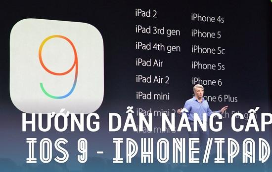Hướng dẫn nâng cấp Iphone 4s/5/5s/6 lên phiên bản IOS 9 mới nhất