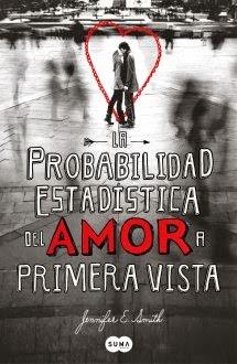 La Probabilidad Estadistica del Amor a Primera Vista - Jennifer E. Smith