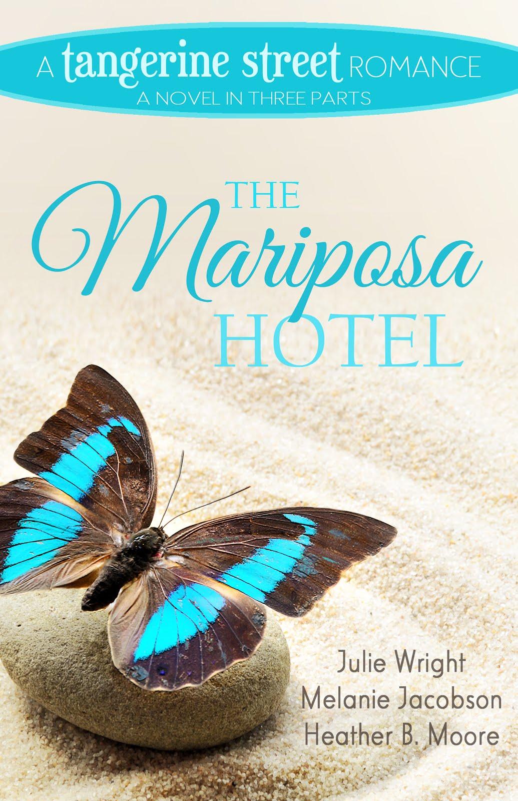 The Mariposa Hotel (A Tangerine Street Romance)