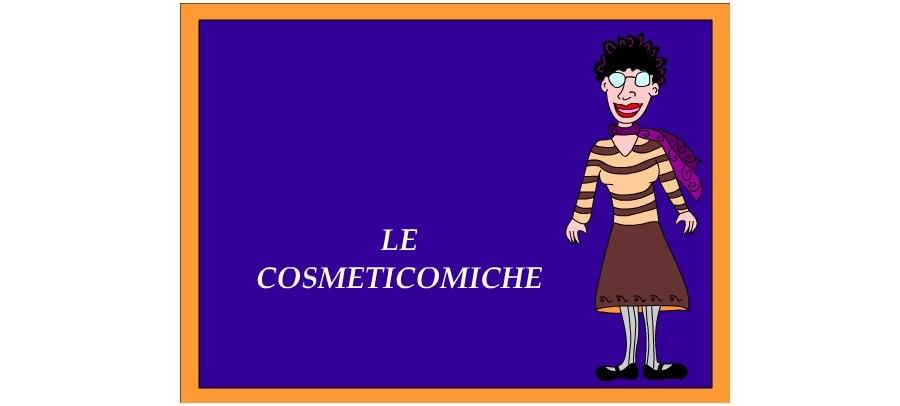 Le Cosmeticomiche