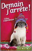 http://cabinetdescurieuxx.blogspot.fr/2013/11/demain-jarrete-de-gilles-legardinier.html