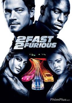 Quá Nhanh Quá Nguy Hiểm 2 - 2 Fast 2 Furious