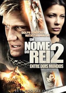 Em Nome do Rei 2: Entre Dois Mundos   Dublado Download