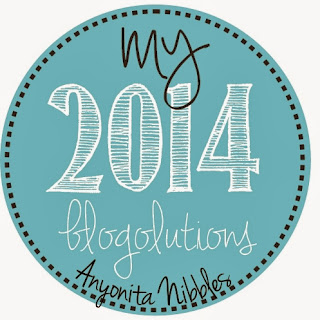 2014 blog resolutons from anyonita-nibbles.co.uk