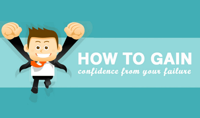How to gain Confidence from Failure