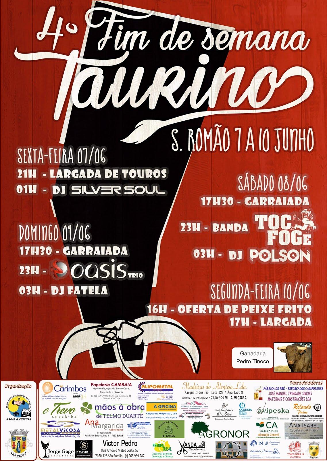 4º FIM DE SEMANA TAURINO - 07 A 10 DE JUNHO - SÃO ROMÃO.