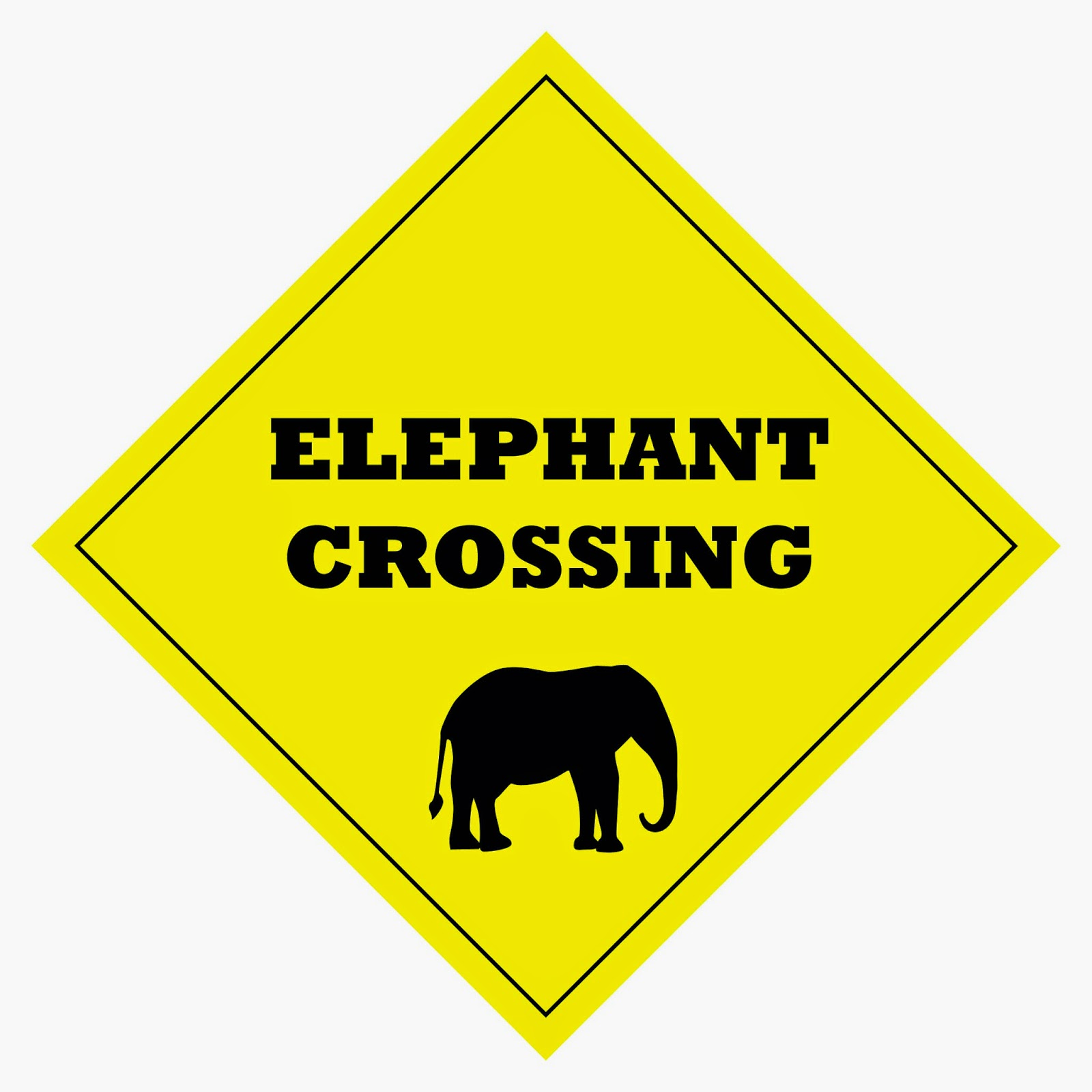 """Elephant Crossing"" sign"