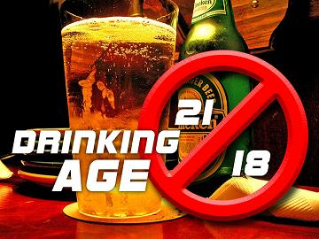 Why Drinking Age Should Not Be Lowered Than