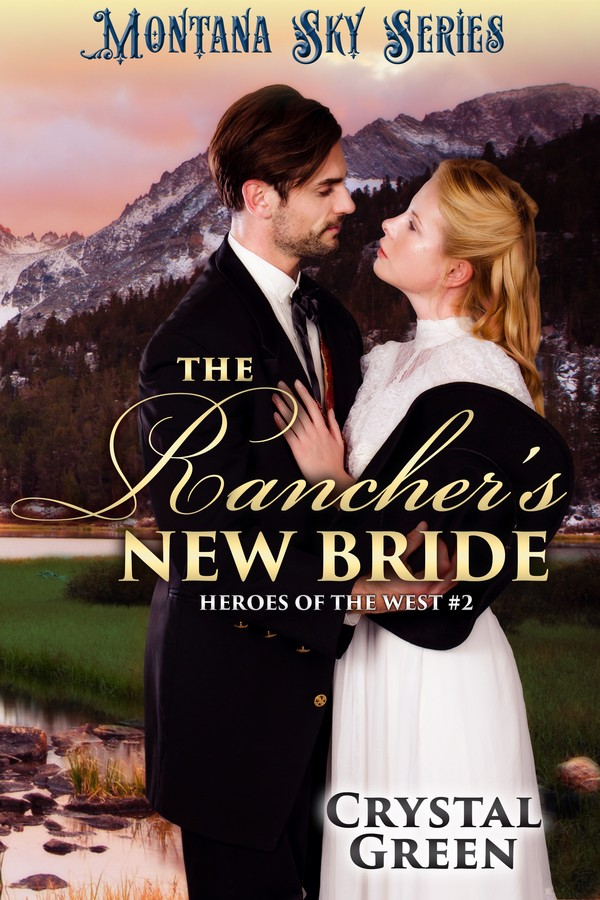 Montana Sky: The Rancher's New Bride