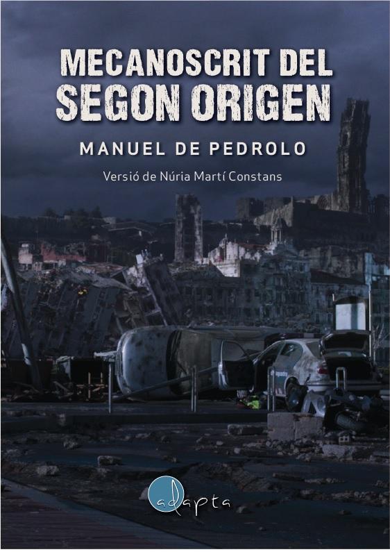 2016 Mecanoscrit del segon origen, de Manuel de Pedrolo (Adaptació)