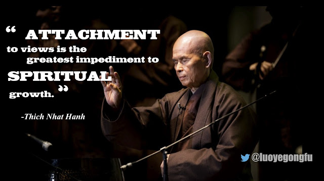 Thich Nhat Hanh quote on attachment to views.