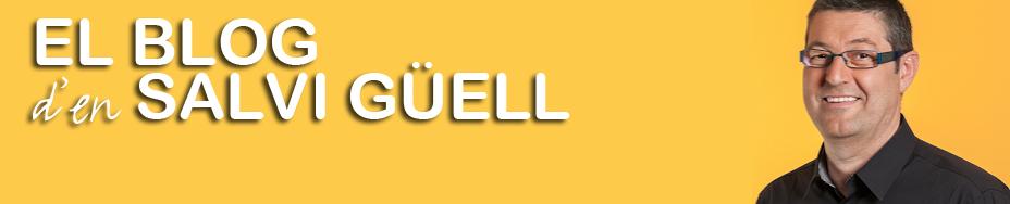 El bloc d'en Salvi Güell