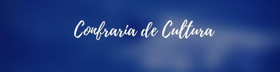 CONFRARIA DE CULTURA