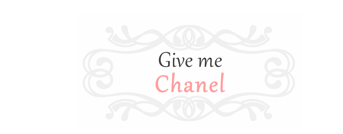 Give Me Chanel