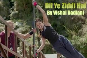 Ziddi Dil
