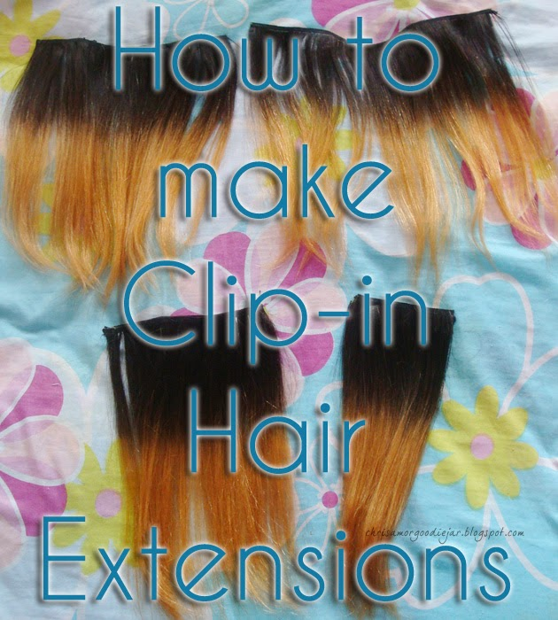 Chrisamor Goodie Jar How To Make Clip In Hair Extensions Hair