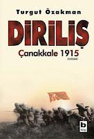 DİRİLİŞ - Çanakkale 1915, Turgut Özakman