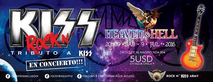 ROCK N' KISS EN CONCIERTO. ESTE SABADO 9 DE JULIO DEL 2016. EN EL HEAVEN AND HELL. 20:00