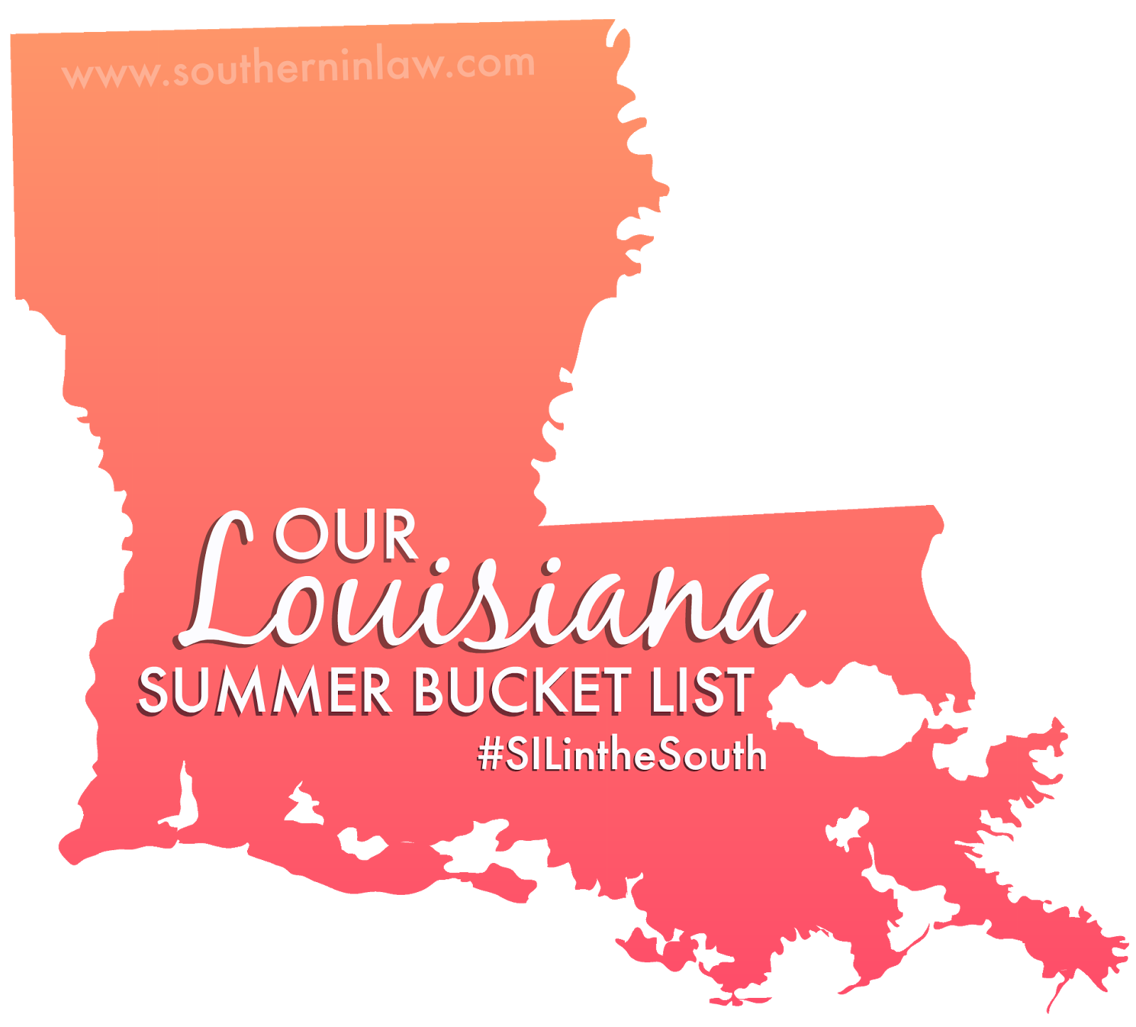 #SILintheSouth Louisiana Summer Bucket List