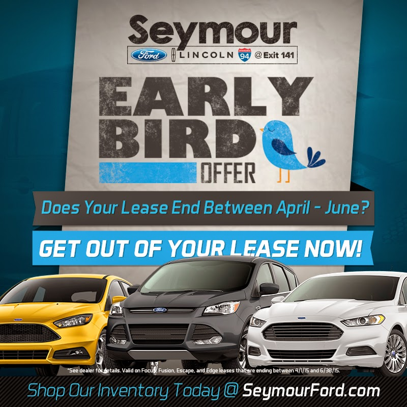 Ford Early Bird Offer at Seymour Ford Lincoln!