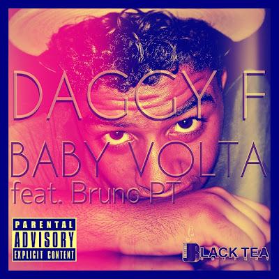 Daggy F - Baby Volta (feat. Bruno PT)