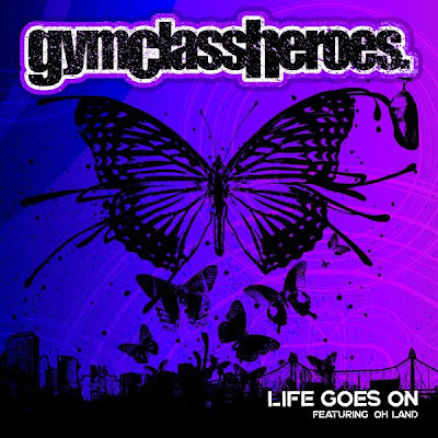 Gym Class Heroes - Life Goes On (feat. Oh Land) Lyrics