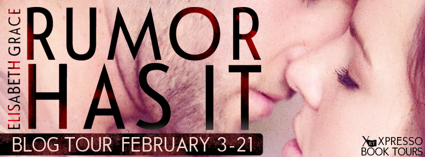 http://xpressobooktours.com/2013/11/25/tour-sign-up-rumor-has-it-by-elisabeth-grace/
