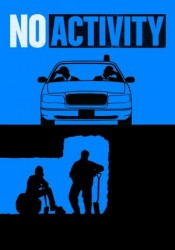No Activity Temporada 1