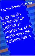 Leçons de philosophie politique moderne, Les violences de l'abstraction