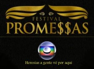 Festival de Promessas da Globo para o pastor Silas Malafaia
