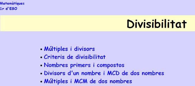 http://www.edu365.cat/eso/muds/matematiques/divisibilitat/ap1/apart1.htm