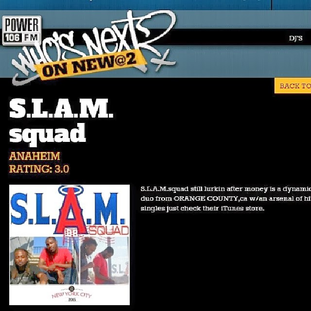http://whosnext.power106.com/S.L.A.M.Squad