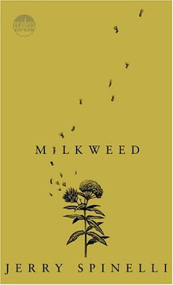 milkweed by jerry spinelli essay Popular children's book author jerry spinelli has written numerous novels,   including wringer (1997), stargirl (2000) and milkweed (2003.