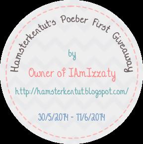 http://hamsterkentut.blogspot.com/2014/05/hamsterkentuts-poeber-first-giveaway.html