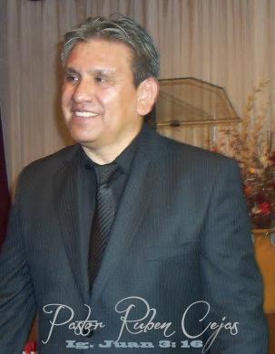 """Pastor Ruben Cejas"""