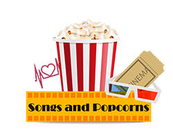 Songs and Popcorns