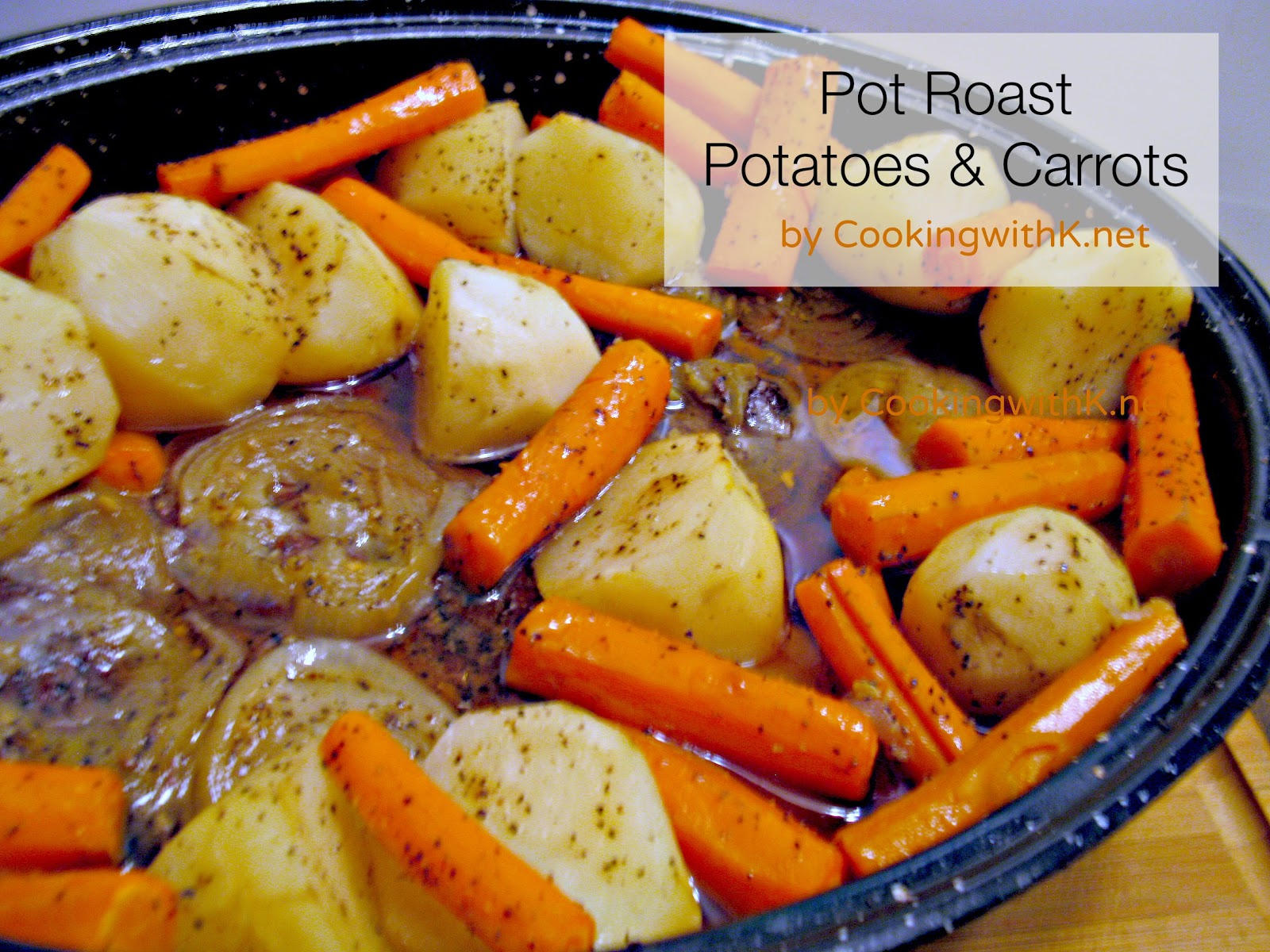Cooking With K Sunday Pot Roast With Potatoes And Carrots
