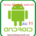 [Tự học lập trình Android] Bài 11: Tìm hiểu về ListView