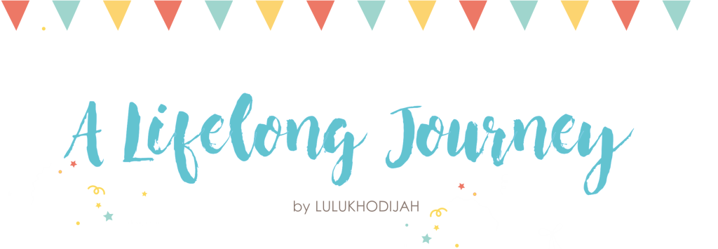 A Lifelong Journey by Lulu Khodijah